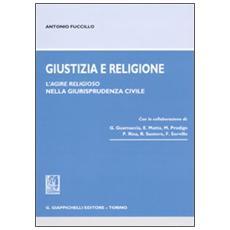 Giustizia e religione. L'agire religioso nella giurisprudenza civile