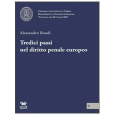 Tredici passi nel diritto penale europeo