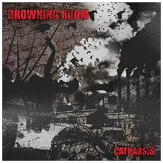 Drowning Room - Catharsis
