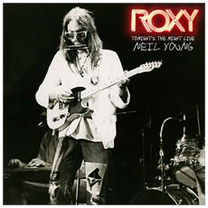 Neil Young - Roxy - Tonight'S The Night Live - Disponibile dal 24/04/2018