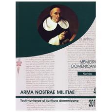 Memorie domenicane (2010) . Vol. 41: Arma nostrae militiae.