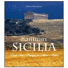 Santuari in Sicilia. Luoghi sacri e paesaggi tra natura e artificio