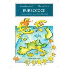 Eureccoci! L'arrivo dell'euro raccontato ai bambini
