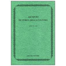 Archivio di storia della cultura. Anno X (1997) . Con indice