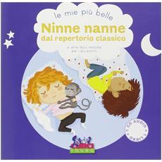 Mie Piu' Belle Ninne Nanne Dal Repertorio Classico (Le) (Libro+Cd)