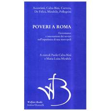 Poveri a Roma. Governance e innovazione dei servizi nell'esperienza di una metropoli
