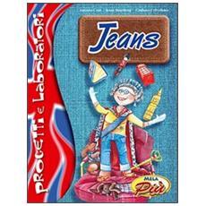 Jeans. Progetti e laboratori. Con CD Audio