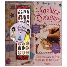 Fashion designer. Con gadget