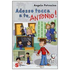 Angelo Petrosino - Adesso Tocca A Te, Antonio!