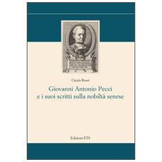 Giovanni Antonio Pecci e i suoi scritti sulla nobilt�