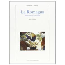 La Romagna. Braccianti e contadini