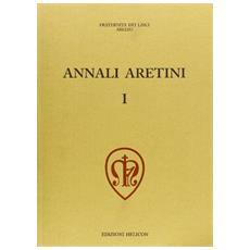 Annali aretini. Vol. 1