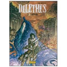 Carovana. Delethes (La) . Vol. 1 La carovana. Delethes