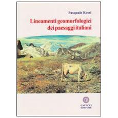 Lineamenti geomorfologici dei paesaggi italiani