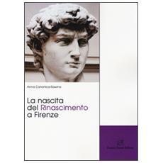 La nascita del Rinascimento a Firenze