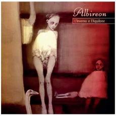 Albireon - L'Inverno E L'Aquilone (2 Cd)