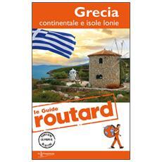 Grecia continentale e isole ionie. Con cartina