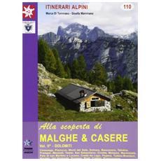 Alla scoperta di malghe & casere. Vol. 2: Dolomiti.