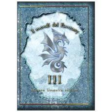 I mondi del fantasy. Vol. 3