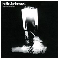 Hell Is For Heroes - Neon Handshake - Disponibile dal 09/02/2018