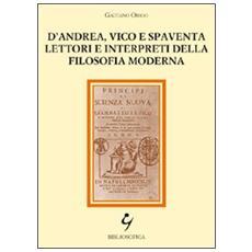 D'Andrea, Vico e Spaventa lettori e interpreti della filosofia moderna