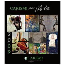Carismi per l'arte 2009