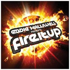 Various Artists - Eddie Halliwell Pts Fire It Up