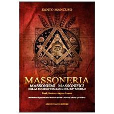 Massoneria. Massonismi massonifici nella società italiana del XX secolo