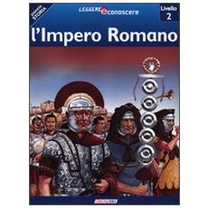 L'impero romano. Pianeta storia. Livello 2