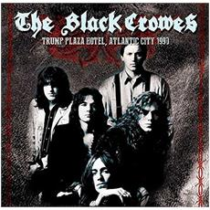 Black Crowes (The) - Trump Plaza Hotel, Atlantic City 1990