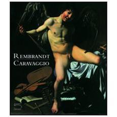 Rembrandt. Caravaggio