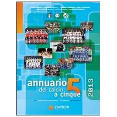Annuario del calcio a 5 2013