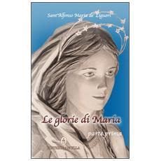 Le glorie di Maria. Parte I