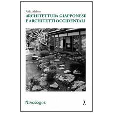 Architettura giapponese e architetti occidentali
