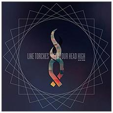 Like Torches - Keep Your Head High (Deluxe)