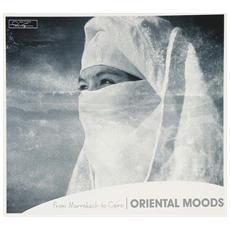 Musica Araba: From Marrakech To Cairo - Oriental Moods