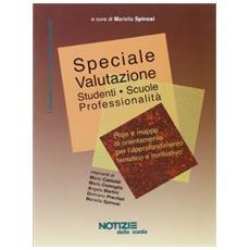 Speciale valutazione. Studenti, scuole, professionalità