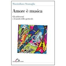 Amore è musica