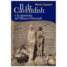 Il dr. Cavendish e la mummia del museo orientale