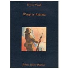 Waugh in Abissinia