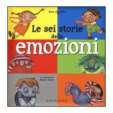 Sei storie delle emozioni (Le)