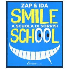 Smile school. A scuola di sorrisi