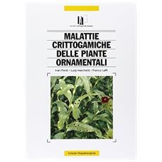 Malattie crittogamiche delle piante ornamentali
