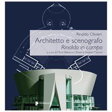 Rinaldo in campo. Architettura e spettacolo. Catalogo della mostra