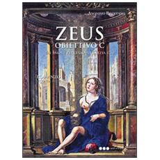 Zeus. Obiettivo C. Seconda parte