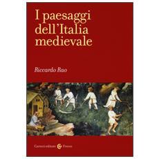 Paesaggi dell'Italia medievale (I)