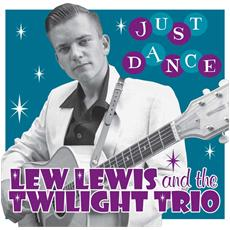 """Lew Lewis & The Twilight Trio - Just Dance (limited) (7"""")"""