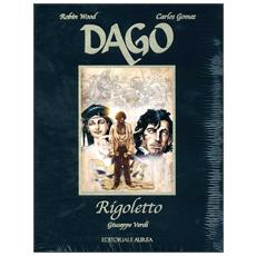 Dago Speciale #04 - Rigoletto - Giuseppe Verdi