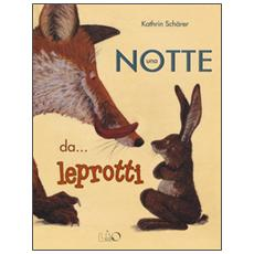 Notte da. . . leprotti (Una)