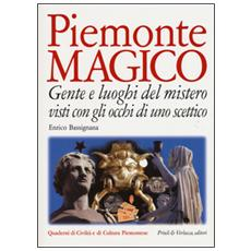 Piemonte magico gente e luoghi del mistero